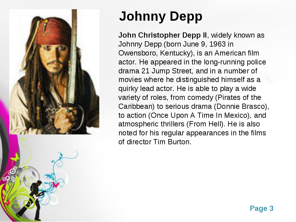 Johnny Depp John Christopher Depp II, widely known as Johnny Depp (born June...