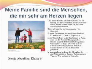Meine Familie sind die Menschen, die mir sehr am Herzen liegen Xenija Abdulli