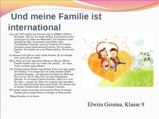 Und meine Familie ist international  Das Jahr 2007 erklärt das Familie Jahr...