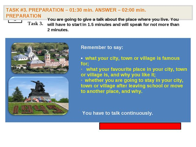 3 TASK #3. PREPARATION – 01:30 min. ANSWER – 02:00 min. PREPARATION Task 3....
