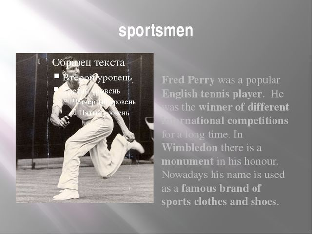 sportsmen Fred Perry was a popular English tennis player. He was the winner o...