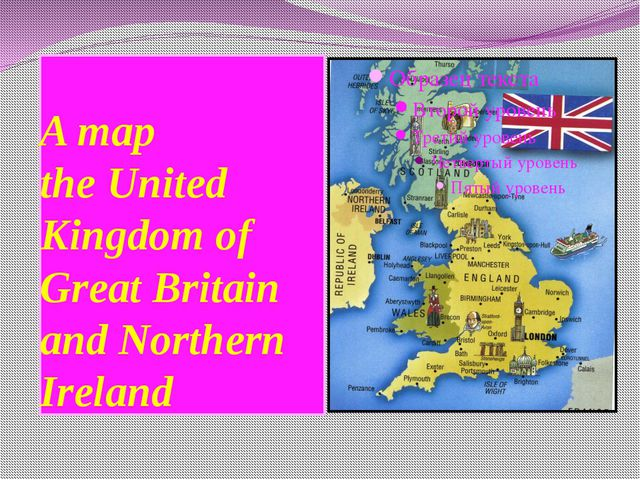 A map the United Kingdom of Great Britain and Northern Ireland