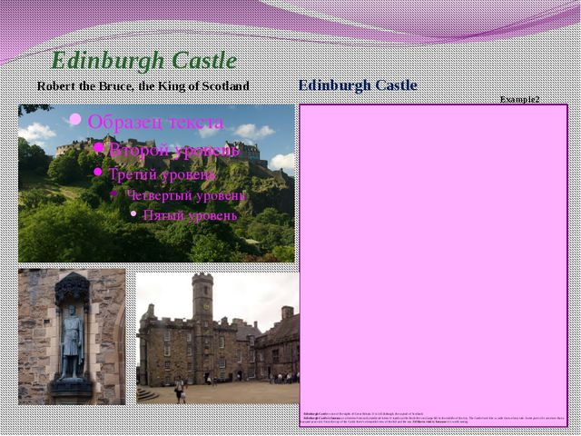 Edinburgh Castle Robert the Bruce, the King of Scotland Edinburgh Castle E...