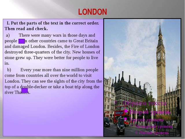 LONDON I. Put the parts of the text in the correct order. Then read and check...