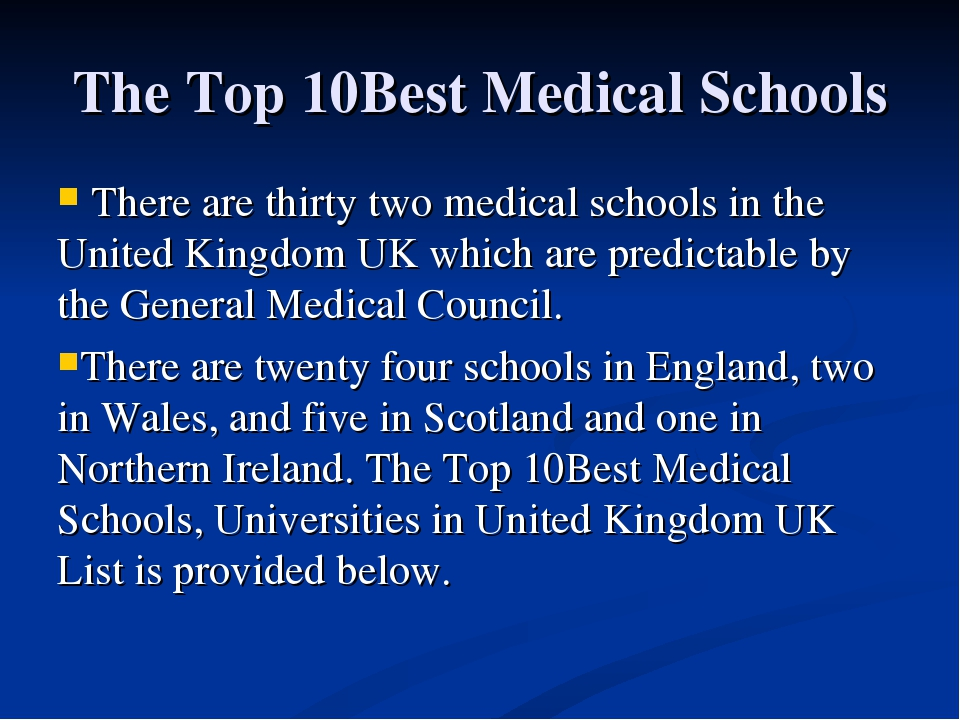 There are thirty two medical schools in the United Kingdom UK which...