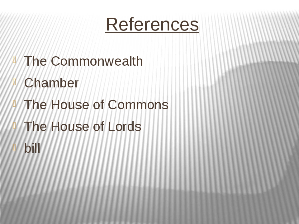 References The Commonwealth Chamber The House of Commons The House of Lords b...