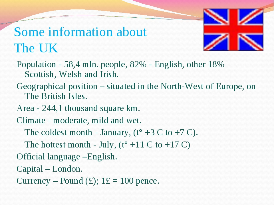 Some information about The UK Population - 58,4 mln. people, 82% - English, o...