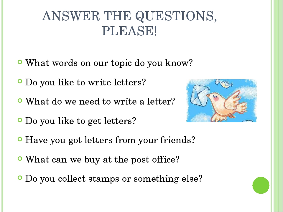 ANSWER THE QUESTIONS, PLEASE! What words on our topic do you know? Do you lik...