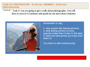 3 TASK #3. PREPARATION – 01:30 min. ANSWER – 02:00 min. PREPARATION Task 3.