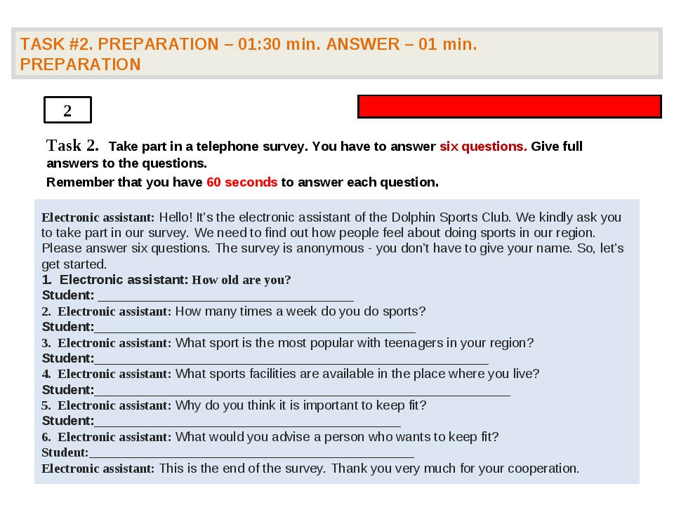 TASK #2. PREPARATION – 01:30 min. ANSWER – 01 min. PREPARATION 2 Task 2. Take...