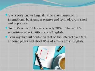 Everybody knows English is the main language in international business, in sc