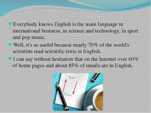 Everybody knows English is the main language in international business, in sc...