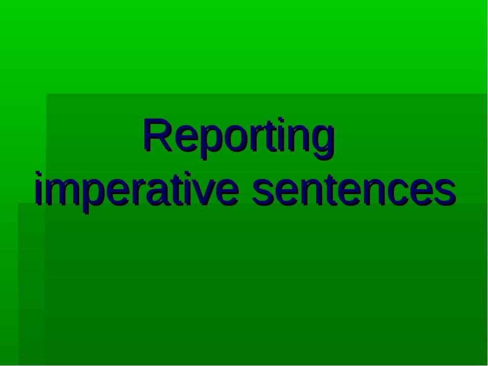 Reporting imperative sentences