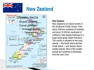 New Zealand New Zealand New Zealand is an island country in the Southwest Pa