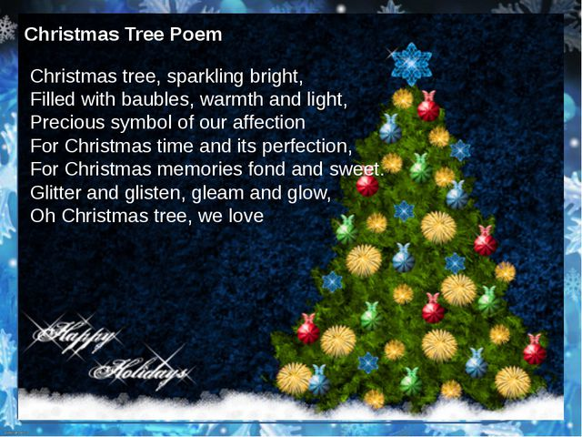 Christmas Tree Poem Christmas tree, sparkling bright, Filled with baubles, w...