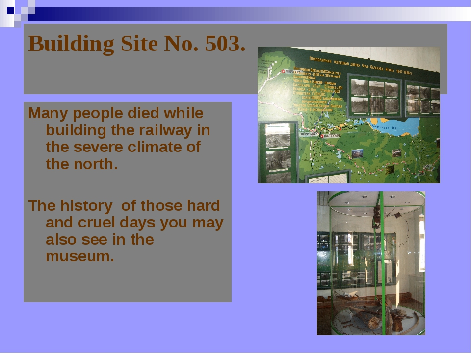 Building Site No. 503.   Many people died while building the railway in the s...