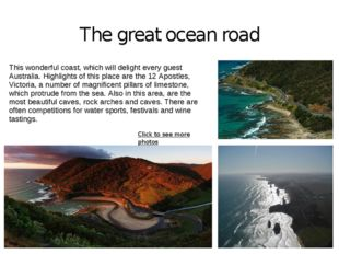 The great ocean road This wonderful coast, which will delight every guest Aus