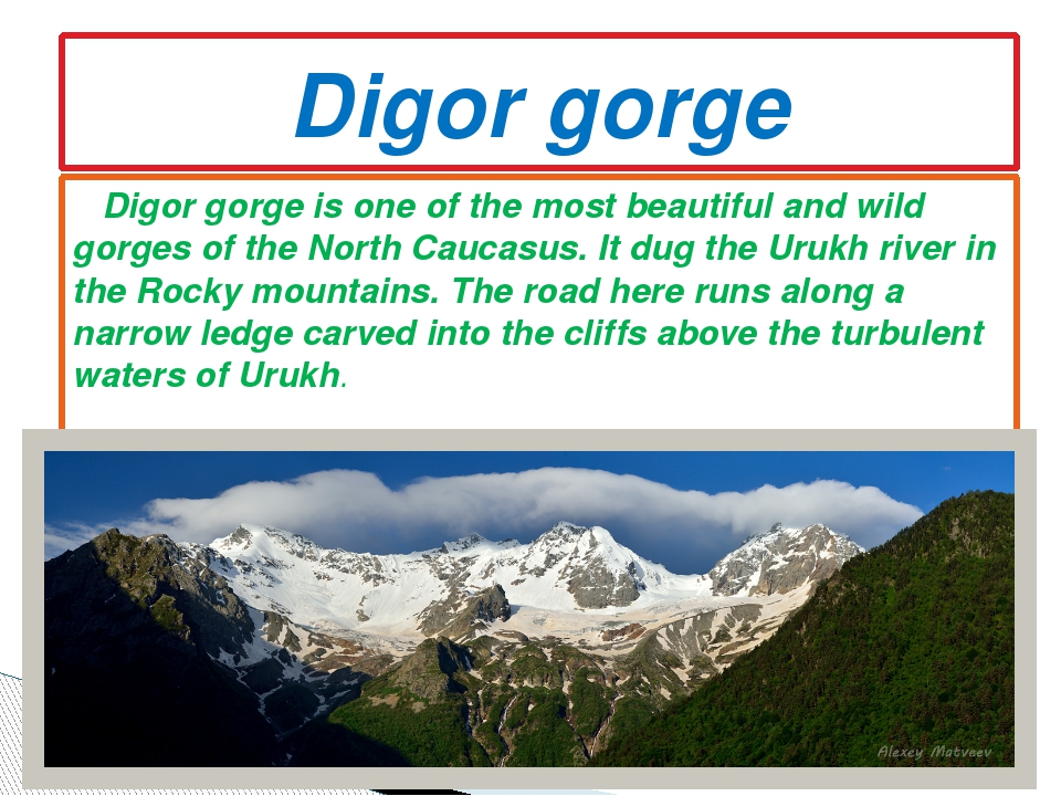Digor gorge is one of the most beautiful and wild gorges of the North Caucas...