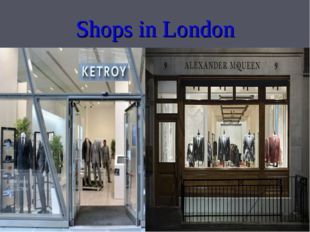 Shops in London