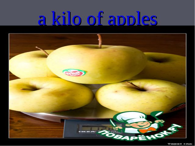 a kilo of apples