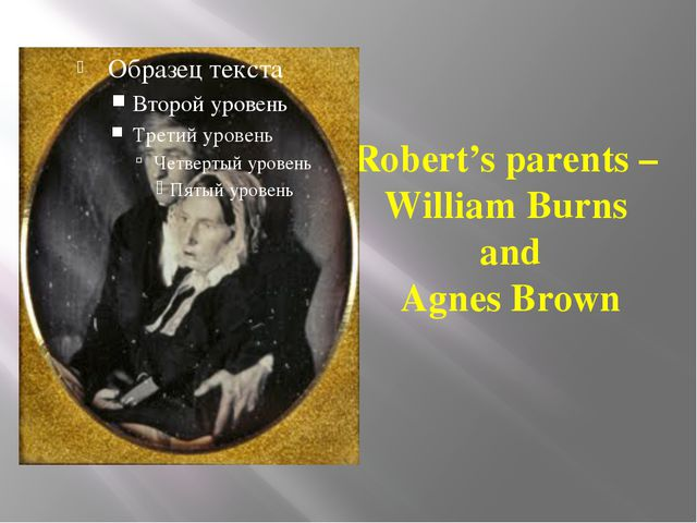 Robert's parents – William Burns and Agnes Brown