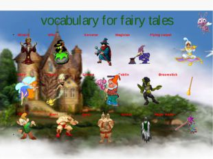 vocabulary for fairy tales Wizard Witch Sorcerer Magician Flying carpet Fairy