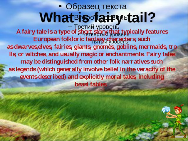 What is fairy tail? Afairy taleis a type of short story that typically feat...