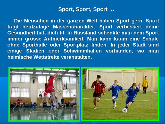 Die Menschen in der ganzen Welt haben Sport gern. Sport trägt heutzutage Mass...
