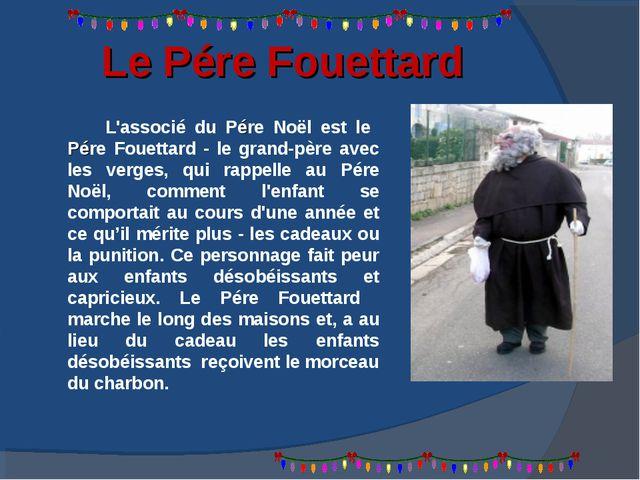 Le Pére Fouettard L'associé du Pére Noël est le Pére Fouettard - le grand-pèr...