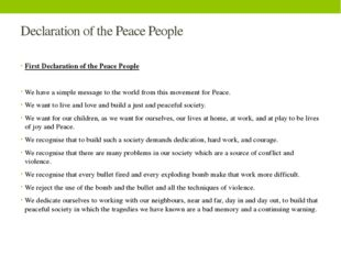 Declaration of the Peace People First Declaration of the Peace People We have