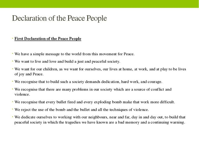 Declaration of the Peace People First Declaration of the Peace People We have...