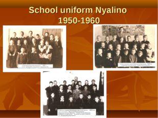 School uniform Nуalino 1950-1960