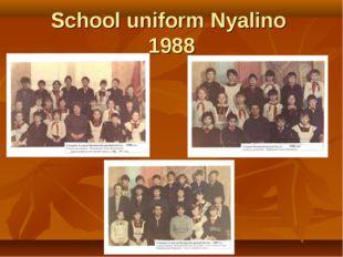School uniform Nуalino 1988