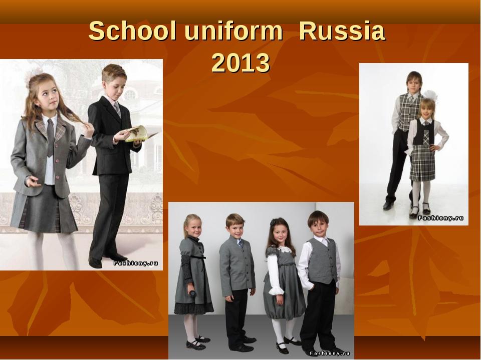 School uniform Russia 2013