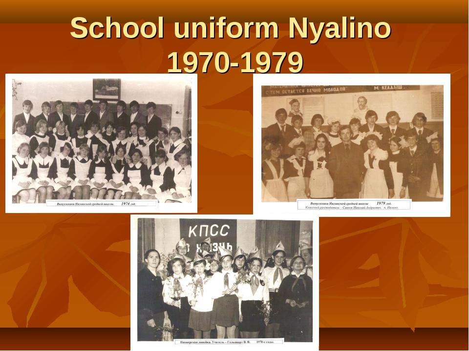 School uniform Nуalino 1970-1979