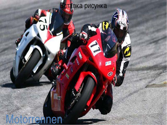 Motorrennen