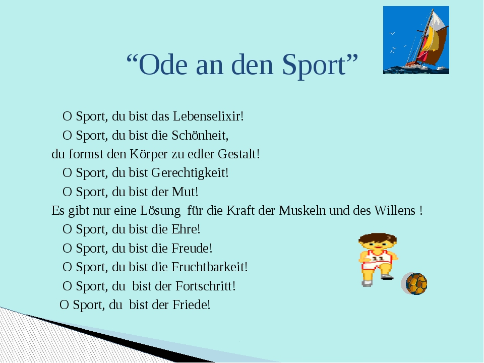 """""""Ode an den Sport"""" O Sport, du bist das Lebenselixir! O Sport, du bist die Sc..."""