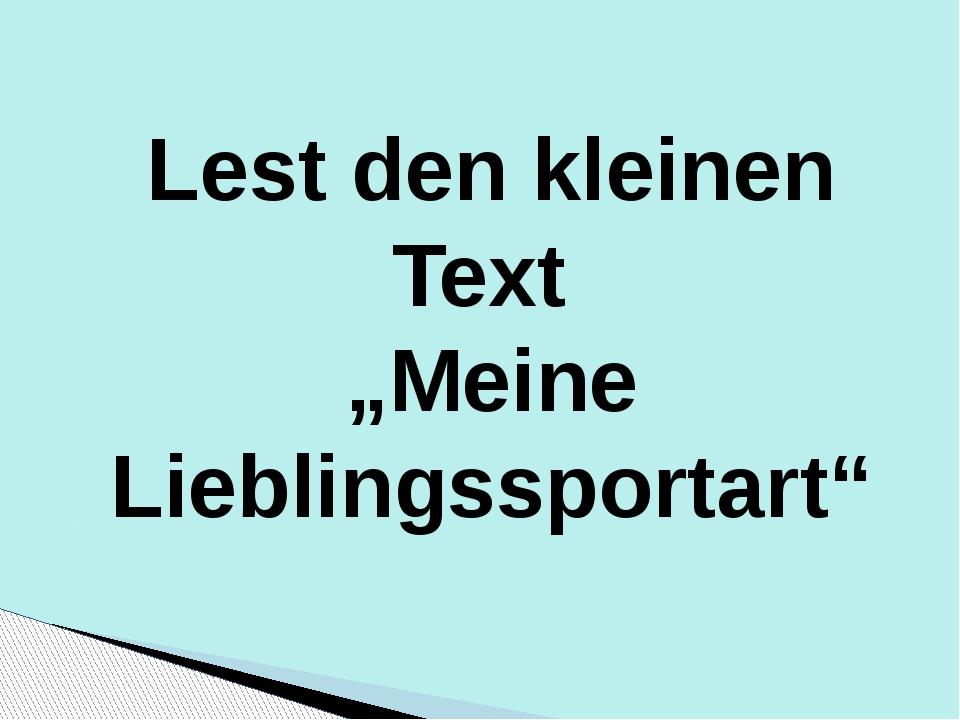 "Lest den kleinen Text ""Meine Lieblingssportart"""