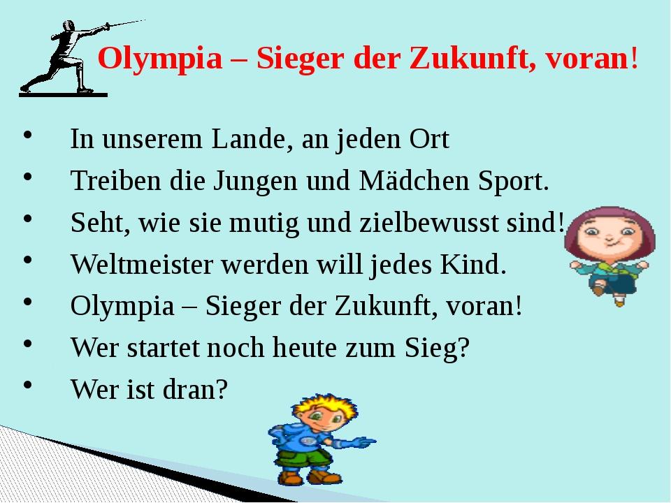 Olympia – Sieger der Zukunft, voran! In unserem Lande, an jeden Ort Treiben d...