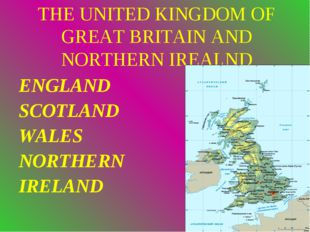 THE UNITED KINGDOM OF GREAT BRITAIN AND NORTHERN IREALND ENGLAND SCOTLAND WAL