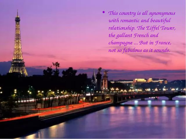 This country is all synonymous with romantic and beautiful relationship. The...