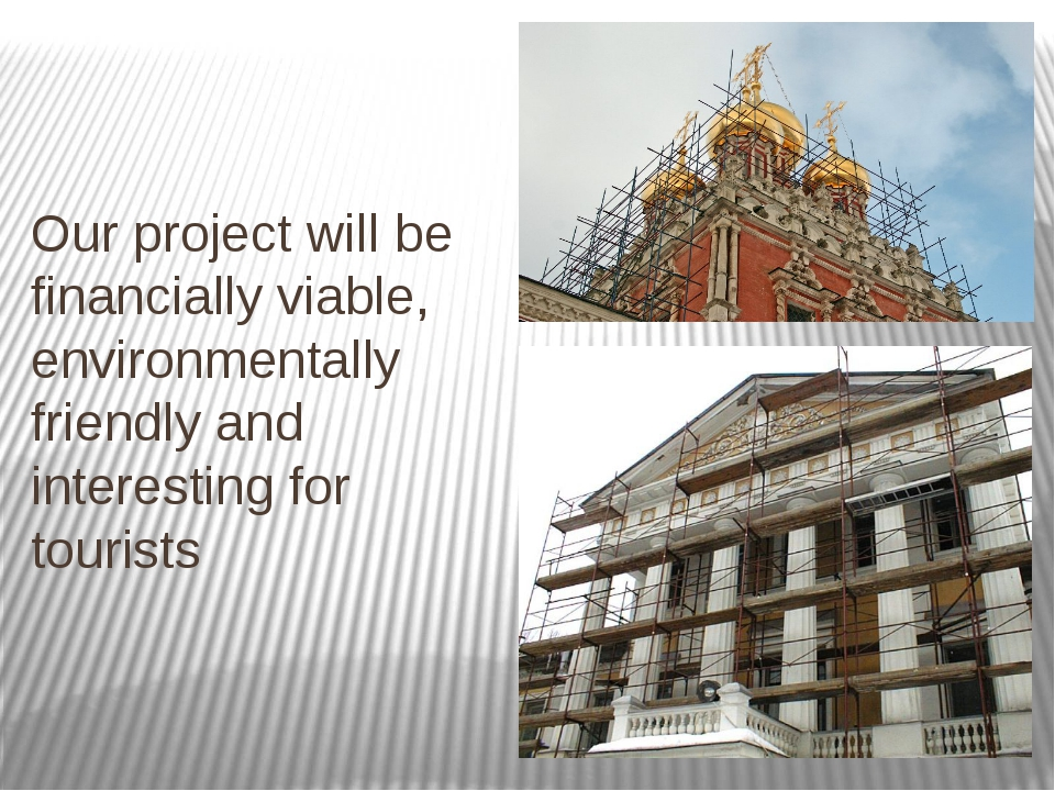 Our project will be financially viable, environmentally friendly and interest...