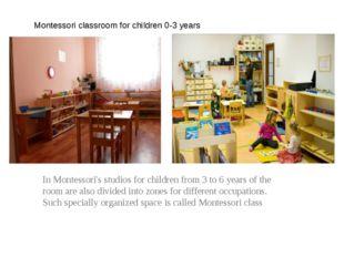 Montessori classroom for children 0-3 years In Montessori's studios for child