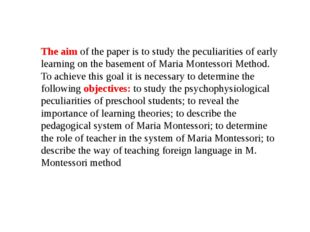 The aim of the paper is to study the peculiarities of early learning on the b