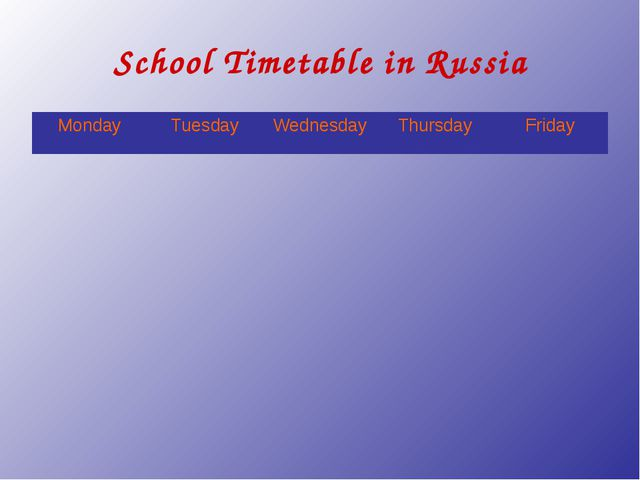 School Timetable in Russia