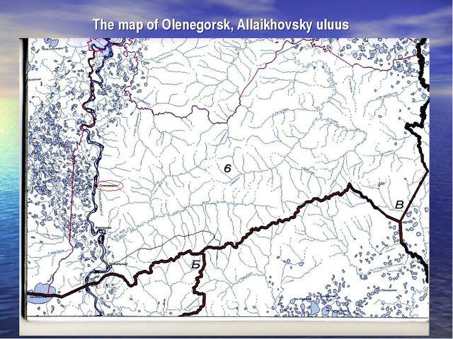 The map of Olenegorsk, Allaikhovsky uluus