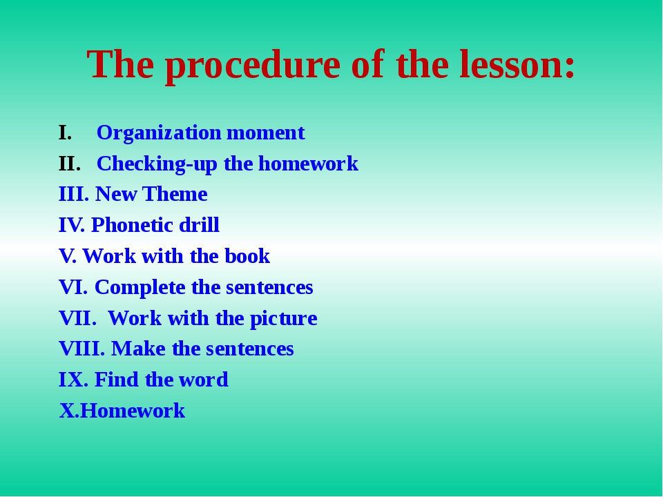 The procedure of the lesson: Organization moment Checking-up the homework III...