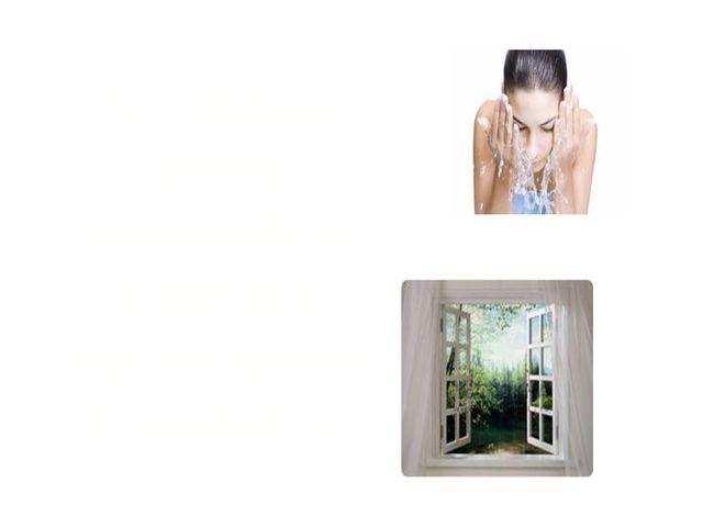 5. Перед сном умывайся, хорошо проветривай комнату.