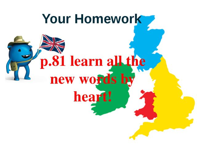 p.81 learn all the new words by heart! Your Homework