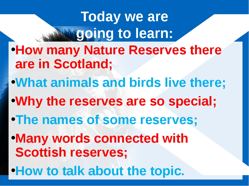 Today we are going to learn: How many Nature Reserves there are in Scotland;...